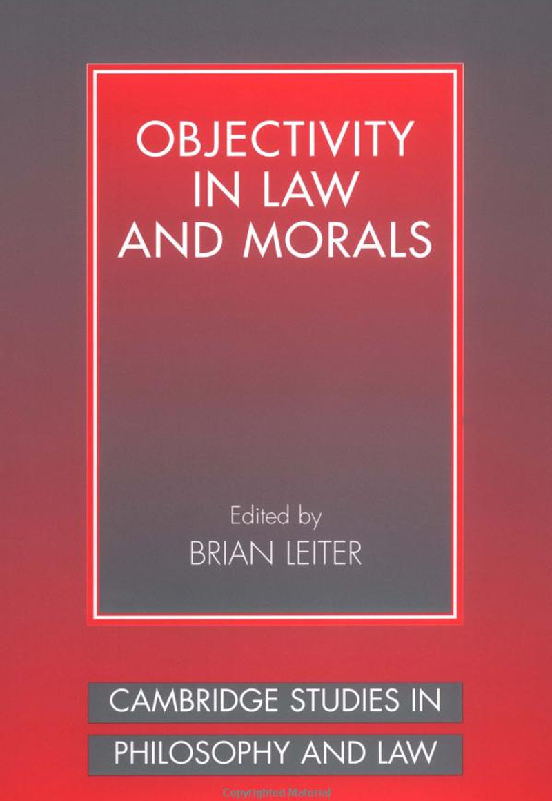 Brian Leiter, Objectivity in Law and Moral